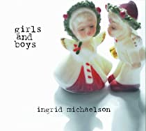 Girls and Boys (inkl. der Hitsingle 'The Way I Am' und Bonustrack 'Keep Breathing')