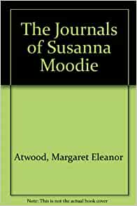 the journals of susanna moodie essay 7 the journals of susanna moodie essay examples from #1 writing service eliteessaywriters get more argumentative, persuasive the journals of susanna moodie essay samples and other research.