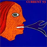 Calling for Vanished Faces by Current 93 (2001-06-12)