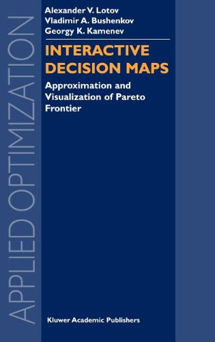 Interactive Decision Maps: Approximation and Visualization of Pareto Frontier (Applied Optimization)