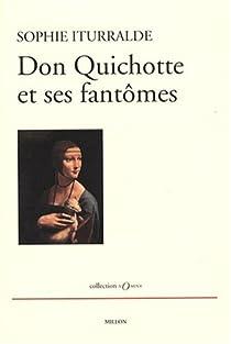 Don Quichotte et ses fant�mes par Iturralde