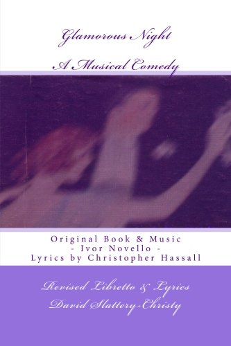 Glamorous Night: A Musical Play - Libretto - Revised PDF