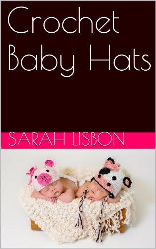 Free Kindle Book : Crochet Baby Hats