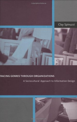 Tracing Genres through Organizations: A Sociocultural...