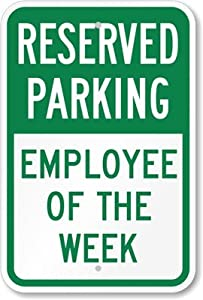 Amazon.com: Reserved Parking - Employee Of The Week Sign