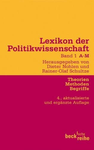 Lexikon der Politikwissenschaft Bd. 1: A-M: Theorien, Methoden, Begriffe