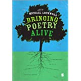 Bringing Poetry Alive: A Guide to Classroom Practiceby Michael Lockwood