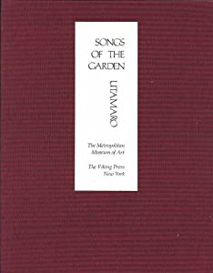 Songs of the Garden (Japanese and English Edition) by Kitagawa Utamaro, Geoffrey Clements, Yasuko Betchaku and Joan B. Mirviss