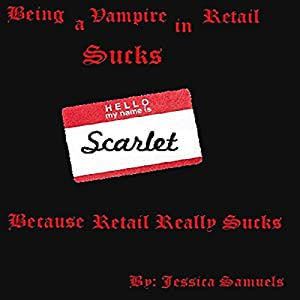 Being a Vampire in Retail Sucks Audiobook