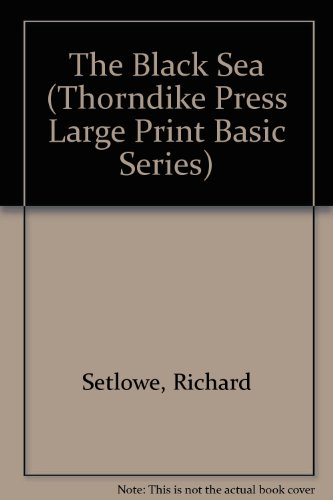 The Black Sea (Thorndike Press Large Print Basic Series)