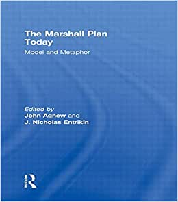 The Marshall Plan Today: Model and Metaphor book