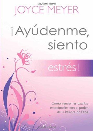 Ayudenme, Siento Estres! = Help Me, I'm Stressed!