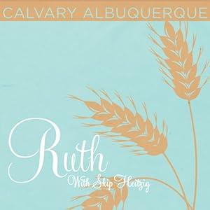 08 Ruth - 2001 | [Skip Heitzig]