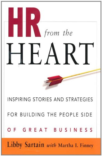 hr-from-the-heart-inspiring-stories-and-strategies-for-building-the-people-side-of-great-business
