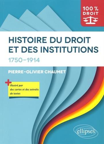histoire-du-droit-et-des-institutions-1750-1914