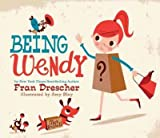 Being Wendy[ BEING WENDY ] by Drescher, Fran (Author) Nov-14-11[ Hardcover ]