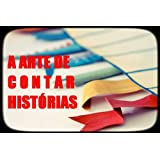 A Arte de Contar Histórias - Um Esboço para Críticas e Comentários