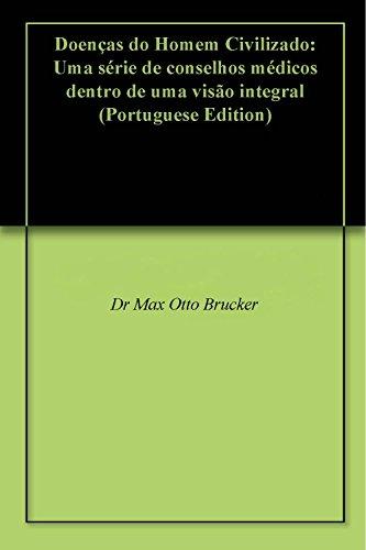 doencas-do-homem-civilizado-uma-serie-de-conselhos-medicos-dentro-de-uma-visao-integral-portuguese-e