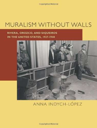 Muralism without Walls: Rivera, Orozco, and Siqueiros in...