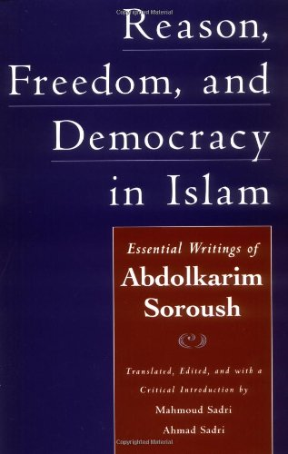 Reason, Freedom, and Democracy in Islam: Essential...