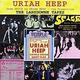 Lansdowne Tapes by Uriah Heep (1994-07-26)