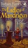 The Ladies of Mandrigyn (Sun Wolf and Starhawk, No. 1)