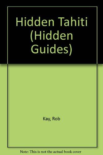 Hidden Tahiti (Hidden Guides)