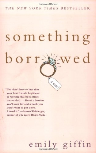 Something Borrowed by Emily Griffith