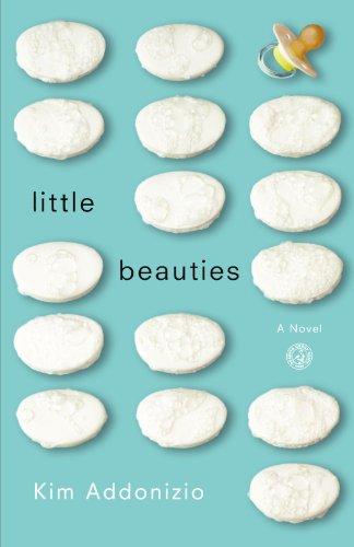 Little Beauties: A Novel