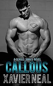 Callous (Senses Series Book 6)