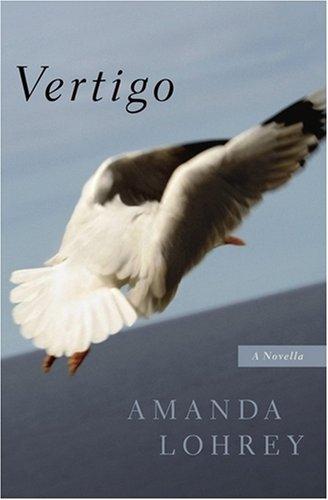 Vertigo: A Novella