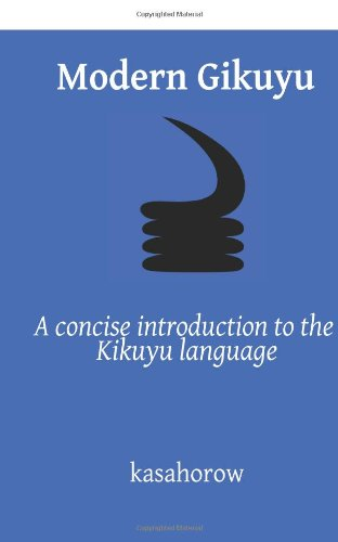 Modern Gikuyu: A concise introduction to the Kikuyu language