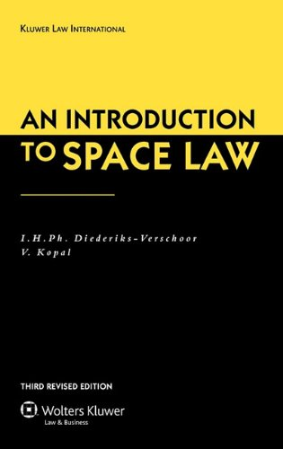 An Introduction To Space Law, 3rd Edition