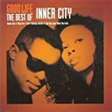 Good Life: The Best of Inner City (CCCD)