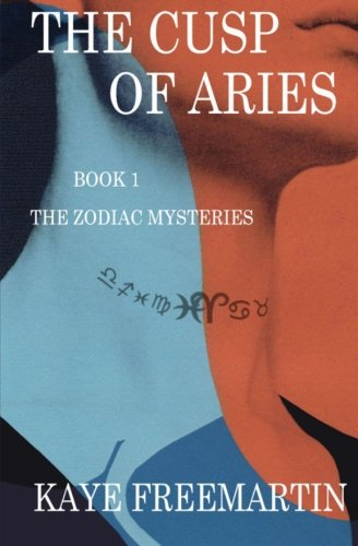 The Cusp of Aries: Volume 1 (The Zodiac Mysteries)