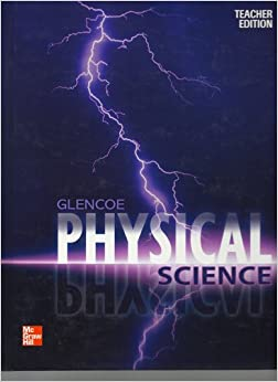 Glencoe Physical Science, Teacher's Edition: Charles William ...