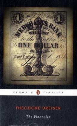 The Financier (Penguin Classics), Theodore Dreiser