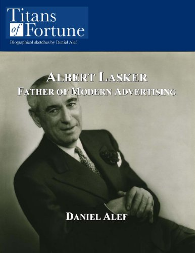 albert-lasker-father-of-modern-advertising-english-edition