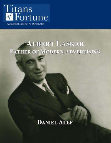 albert-lasker-father-of-modern-advertising