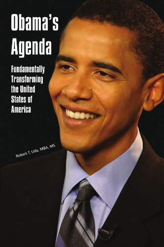 Obama's Agenda: Fundamentally Transforming the United States of America