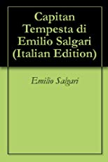 Capitan Tempesta di Emilio Salgari (Italian Edition)