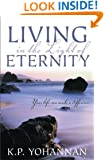 Living in the Light of Eternity: Discovering God's Design For Your Life