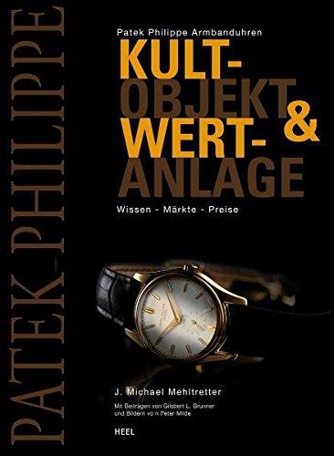 patek-philippe-armbanduhren-kultobjekt-wertanlage-wissen-markte-preise