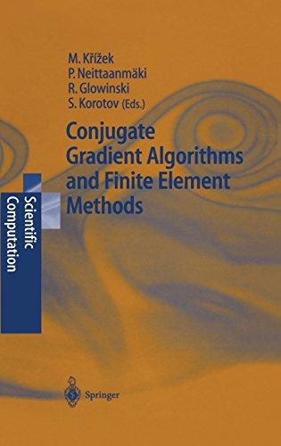 Conjugate Gradient Algorithms and Finite Element Methods (Scientific Computation)