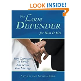 The Love Defender : Sure Covenants To Fortify And Secure Your Marriage