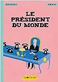 vignette de 'Le président du monde (Germano Zullo)'