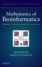 Mathematics of Bioinformatics: Theory, Methods and Applications (Wiley Series in Bioinformatics)