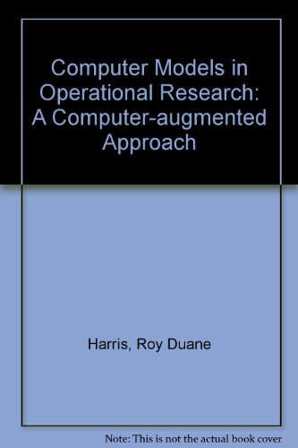 Computer Models in Operational Research: A Computer-augmented Approach
