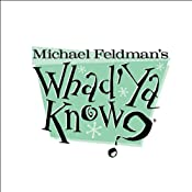Whad'Ya Know?, September 22, 2012 | [Michael Feldman]