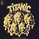 Titanic - Ballad Of A Rock'n Roll Loser - CBS - CBS 80786